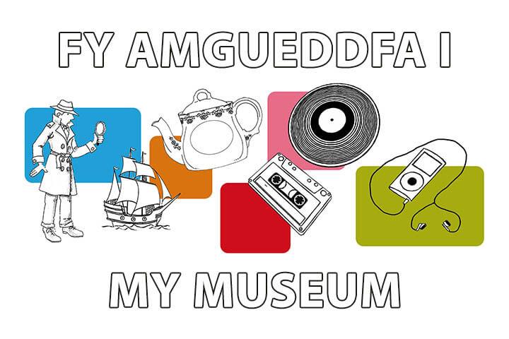 Fy Amgueddfa I